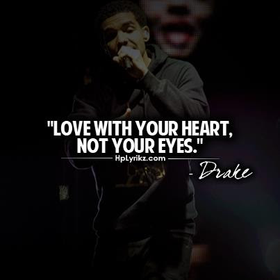 Famous Love Quotes Drake True Love Quotes