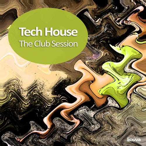 Tech House (The Club Session) - Various Artists