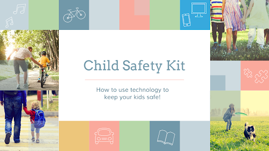 Helpful technology to keep your kids safe