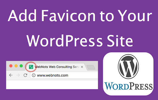 How to Add Favicon to Your WordPress Site? » WebNots
