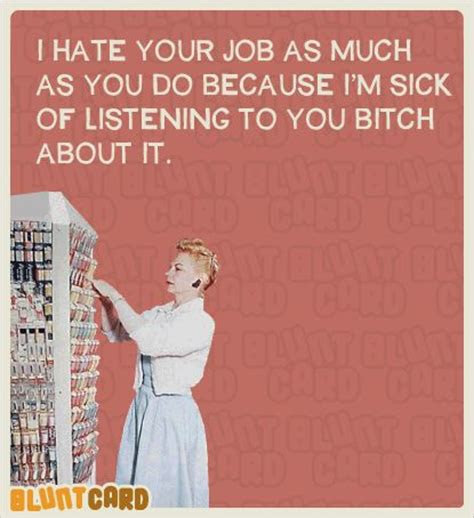 Funny Quotes About Hating Your Job