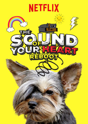 Sound of Your Heart: Reboot, The - Season 1