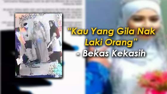 Pendedahan Bekas Teman Lelaki Isteri Kepada Pengantin yang Diserang