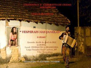 VESPERAIS NAS JANELAS - O FILME