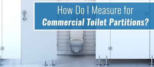 How Do I Measure for Commercial Toilet Partitions? - One Point Partitions