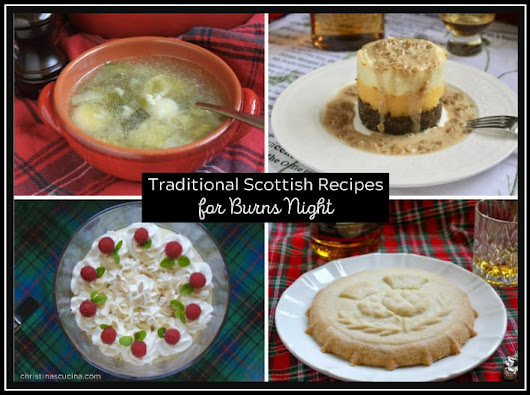 Traditional Scottish Recipes for a Burns Night Menu - Christina's Cucina