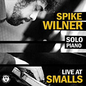 Spike Wilner - Live At Smalls cover