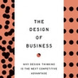 The Design of Business: Book Review