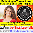 504: Believing in Yourself and Pursuing Your Life Purpose with Jodi Aman - The Entrepreneur Way