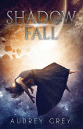 Title: Shadow Fall, Author: Audrey Grey