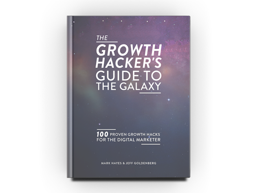 The Growth Hacker's Guide to the Galaxy by Insurgent Publishing — Kickstarter