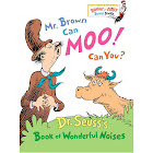 Mr. Brown Can Moo! Can You?: Dr. Seuss's Book of Wonderful Noises [Book]