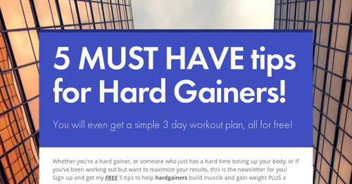 5 MUST HAVE tips for Hard Gainers!