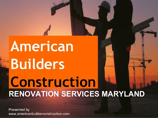 American Builders Construction Maryland