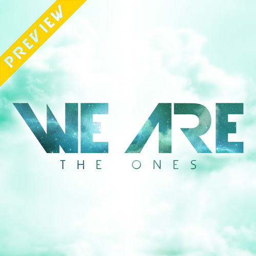 We Are The Ones - Preview by 00 CRiMZEN
