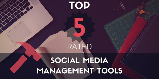 Top 5 Social Media Management Tools | Seriously Social with Ian Anderson Gray