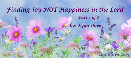 Finding Joy NOT Happiness in the Lord