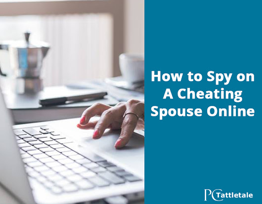 Spy on cheating spouse? new spy apps makes it a breeze