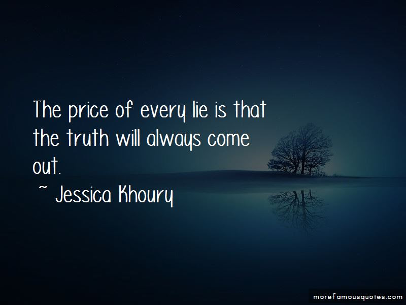 Truth Will Always Come Out Quotes Top 5 Quotes About Truth Will