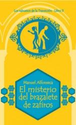 El misterio del brazalete de zafiros (Los sabuesos de la Transición III) Manuel Alfonseca