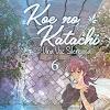 Koe No Katachi Tomo 6