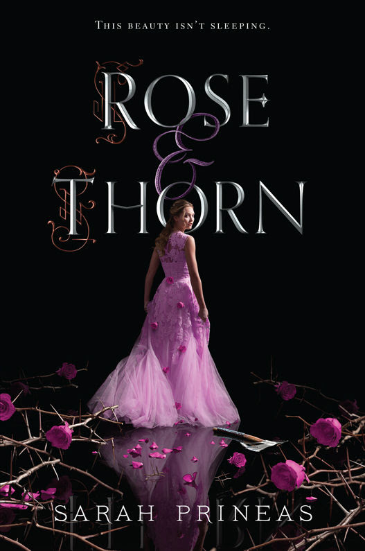 Rose & Thorn by Sarah Prineas Book Review