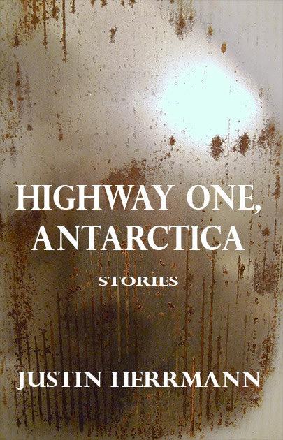 Highway One, Antarctica by Justin Herrmann