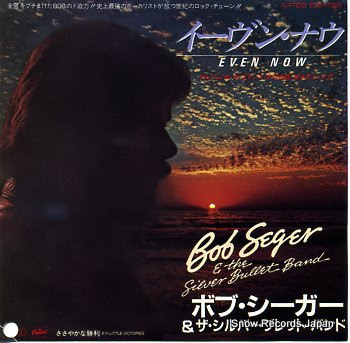 SEGER,BOB AND THE SILVER BULLET BAND even now