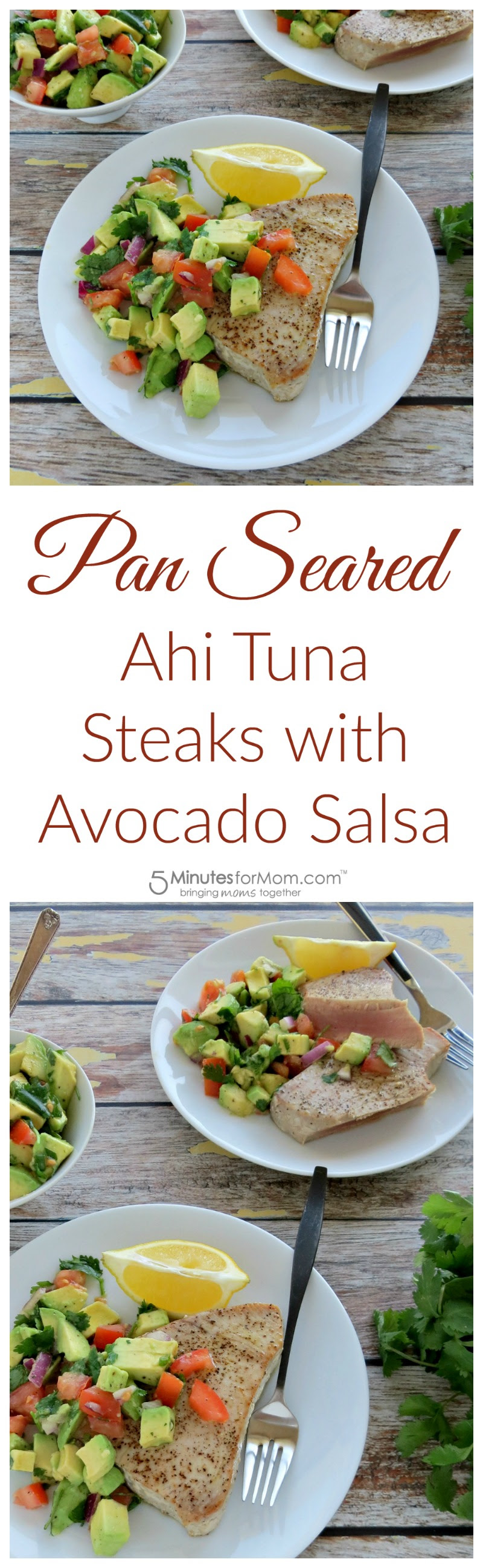 Pan Seared Ahi Tuna w/ Avocado Salsa | 5 Minutes For Mom