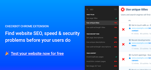 Checkbot for Chrome: SEO, Speed & Security Tester