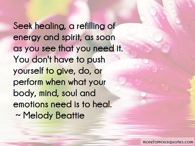 Quotes About Healing Your Soul Top 25 Healing Your Soul Quotes From