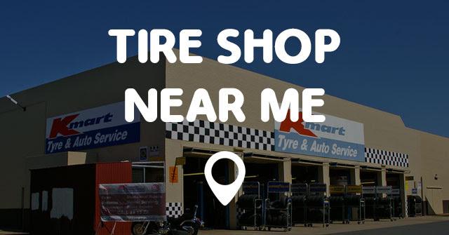 Tire Shop Near Me Points Near Me