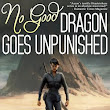 Book Review: No Good Dragon Goes Unpunished by Rachel Aaron