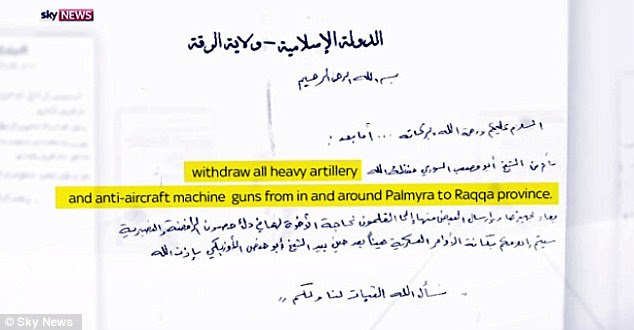 Leaked documents: One letter, penned before the ancient city of Palmyra was recaptured, read: 'Withdraw all heavy artillery and anti-aircraft machine guns from in and around Palmyra to Raqqa province'