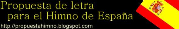 Propuesta letra Himno de España