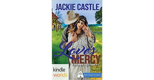 Melissa Storm's review of First Street Church Romances: Love's Mercy (Kindle Worlds Novella)