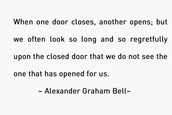 Best Life Quotes By Alexander Graham Bell When One Door Closes