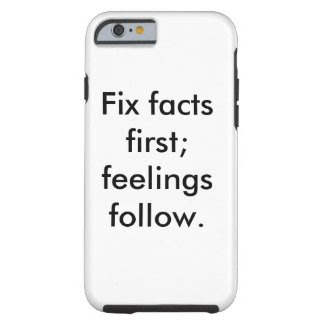 Fix Facts First Phone Case