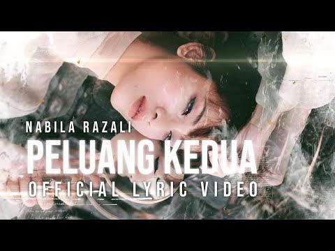 LIRIK LAGU NABILA RAZALI | PELUANG KEDUA (Official Lyric Video)