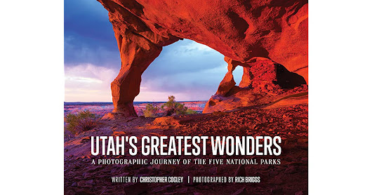Book giveaway for Utah's Greatest Wonders: A Photographic Journey of the Five National Parks by Christopher Cogley Dec 18-Jan 18, 2018