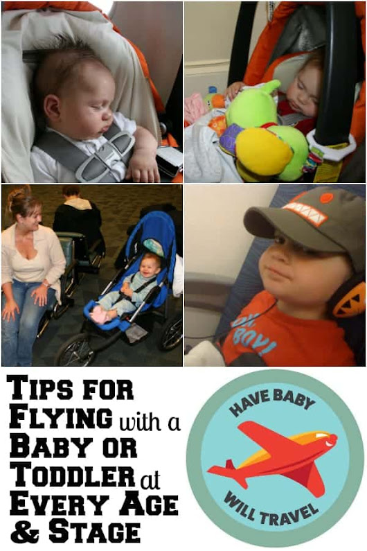 Tips for Flying with an Infant or Toddler | Have Baby Will Travel