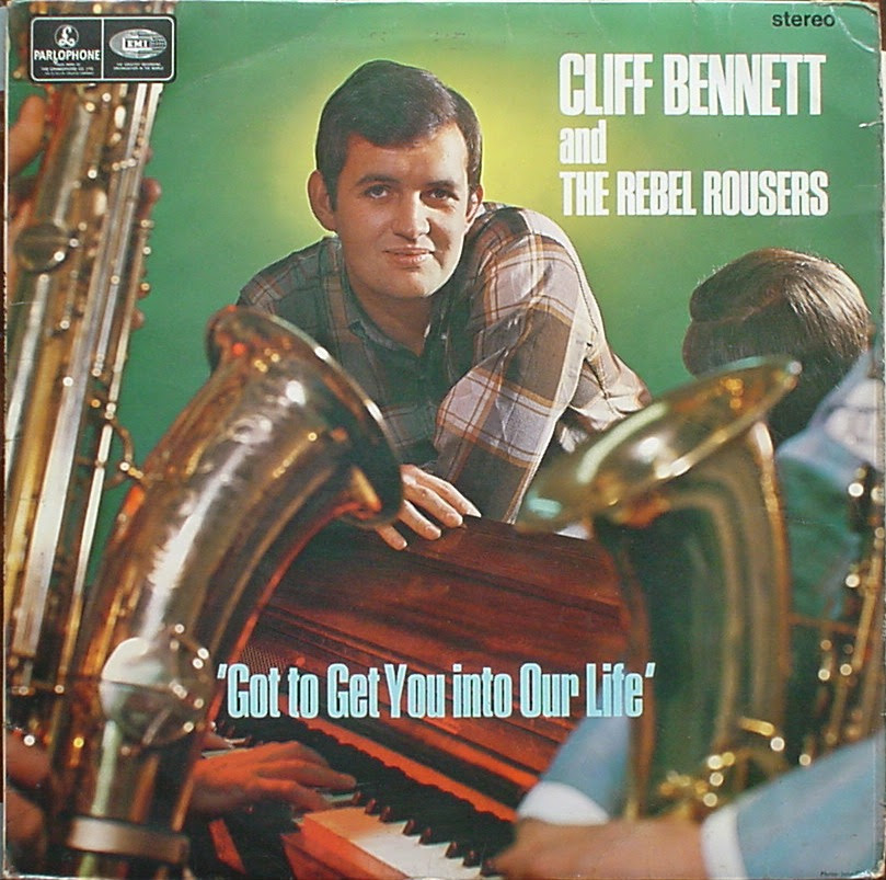 Resultado de imagen de Cliff Bennett & The Rebel Rouser - Got To Get You Into My Life