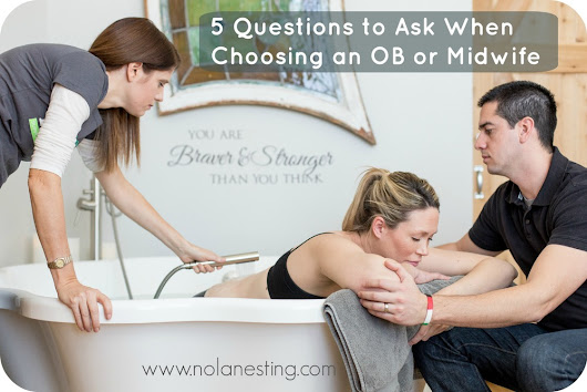 5 Questions to Consider When Choosing a Great OB or Midwife