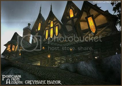 Postcards of Azeroth: Greymane Manor, submitted by Khraden of Malfurion-US