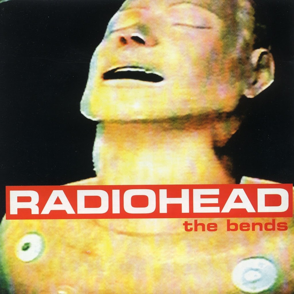 the bends - radiohead - 20 anos