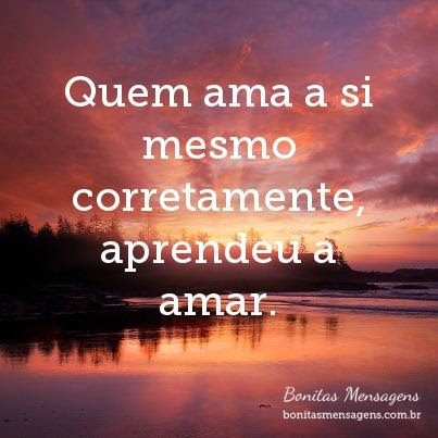 Frases De Amor Proprio Mensagens Poemas Poesias Versos Palavras