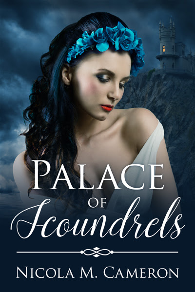 Release Alert: Palace of Scoundrels by Nicola M. Cameron from @evernighpub