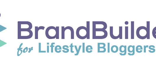Brandbuilders for Lifestyle Bloggers