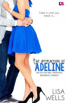 The Attraction of Adeline - Lisa Wells