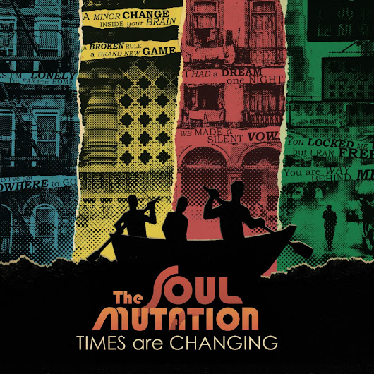 "The Soul Mutation, ""Times Are Changing"": la recensione - TraKs"
